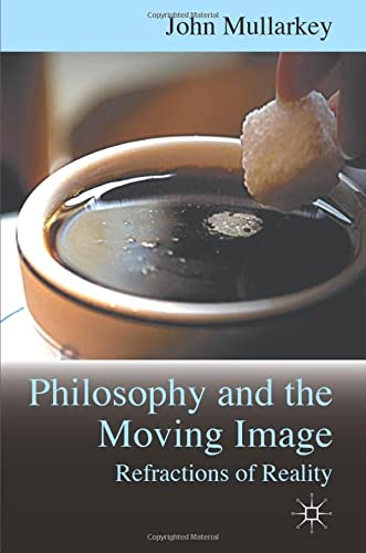 9780230285019: Refractions of Reality: Philosophy and the Moving Image