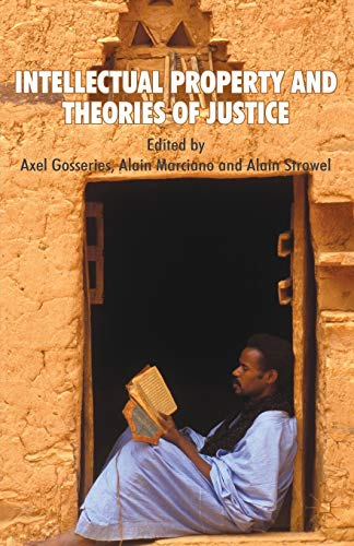 9780230285026: Intellectual Property and Theories of Justice