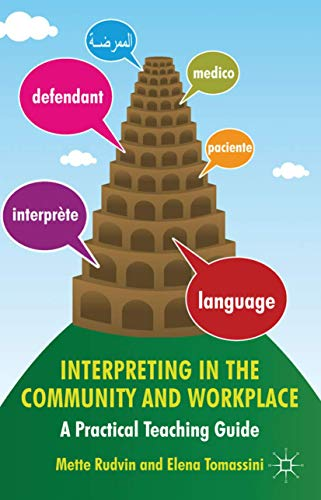 9780230285149: Interpreting in the Community and Workplace: A Practical Teaching Guide
