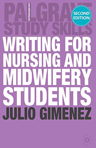 9780230285187: Writing for Nursing and Midwifery Students (Palgrave Study Skills)