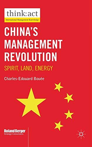 9780230285453: China's Management Revolution: Spirit, land, energy (International Management Knowledge)