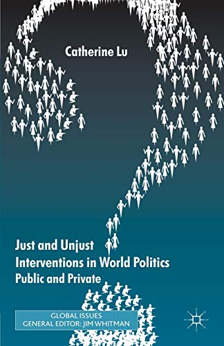 9780230285651: Just and Unjust Interventions in World Politics: Public and Private (Global Issues)