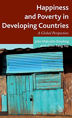9780230285750: Happiness and Poverty in Developing Countries: A Global Perspective