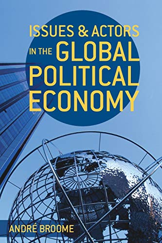 9780230289161: Issues and Actors in the Global Political Economy