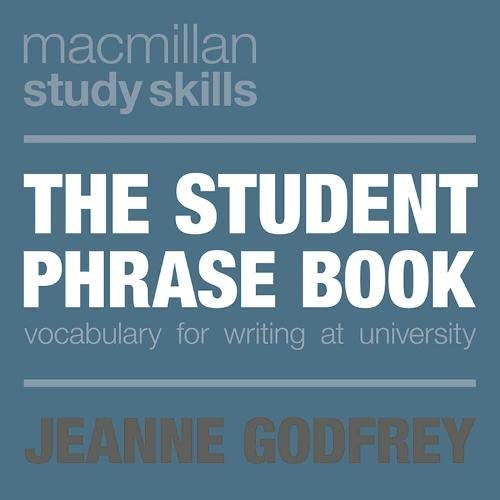 9780230289338: The Student Phrase Book: Vocabulary for Writing at University (Macmillan Study Skills)