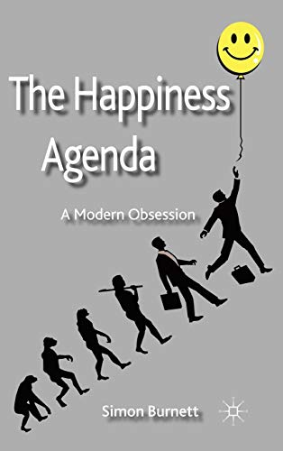 9780230289567: The Happiness Agenda: A Modern Obsession