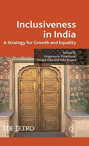 9780230290235: Inclusiveness in India: A Strategy for Growth and Equality (IDE-JETRO Series)