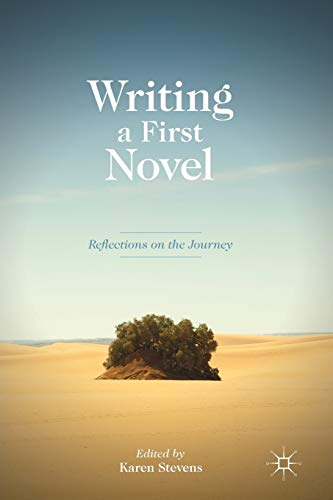 9780230290822: Writing a First Novel: Reflections on the Journey