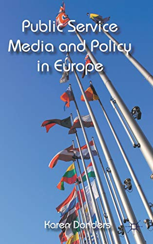 9780230290969: Public Service Media and Policy in Europe