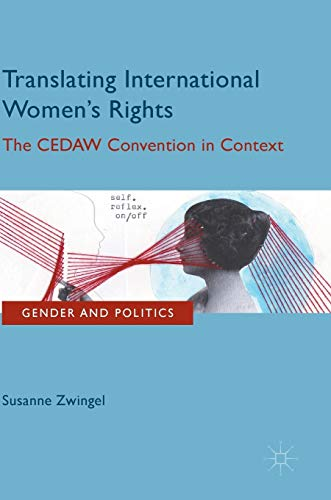 9780230290976: Translating International Women's Rights: The CEDAW Convention in Context (Gender and Politics)