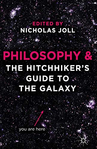 Philosophy and The Hitchhiker's Guide to the Galaxy: Nicholas Joll