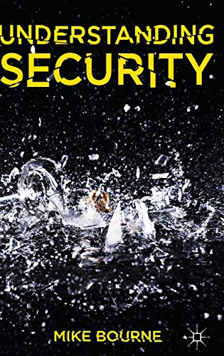 Understanding Security: Bourne, Dr Mike