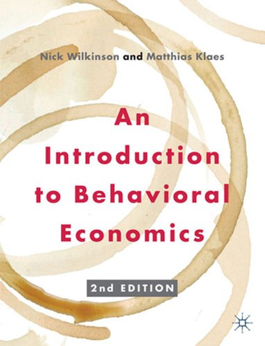 9780230291461: An Introduction to Behavioral Economics
