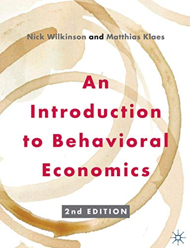 9780230291461: An Introduction to Behavioral Economics
