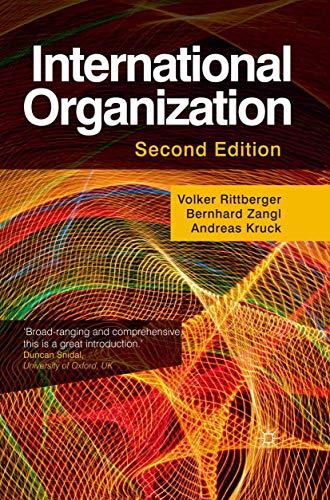 International Organization: Volker Rittberger, Bernhard Zangl, Andreas Kruck
