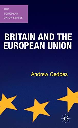 9780230291942: Britain and the European Union (The European Union Series)