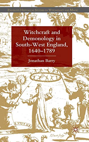 9780230292260: Witchcraft and Demonology in South-West England, 1640-1789