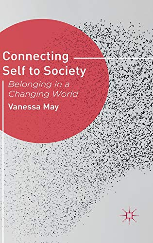 9780230292864: Connecting Self to Society: Belonging in a Changing World