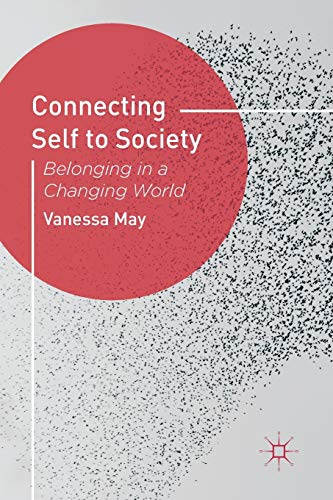9780230292871: Connecting Self to Society: Belonging in a Changing World