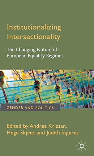 9780230292956: Institutionalizing Intersectionality: The Changing Nature of European Equality Regimes (Gender and Politics)