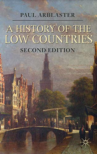 9780230293090: A History of the Low Countries (Palgrave Essential Histories series)