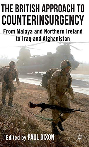 9780230293472: The British Approach to Counterinsurgency: From Malaya and Northern Ireland to Iraq and Afghanistan
