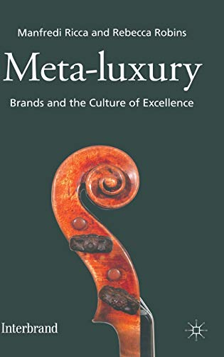 9780230293571: Meta-Luxury: Brands and the Culture of Excellence