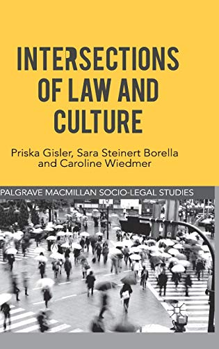 9780230293830: Intersections of Law and Culture (Palgrave Socio-Legal Studies)