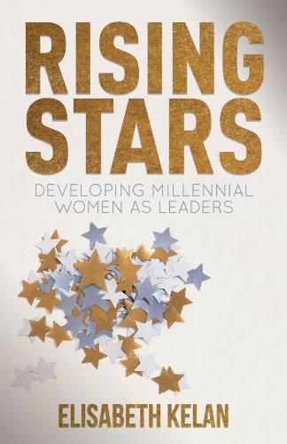 9780230294011: Rising Stars: Developing Millennial Women as Leaders