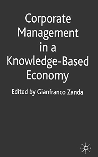 9780230294257: Corporate Management in a Knowledge-Based Economy