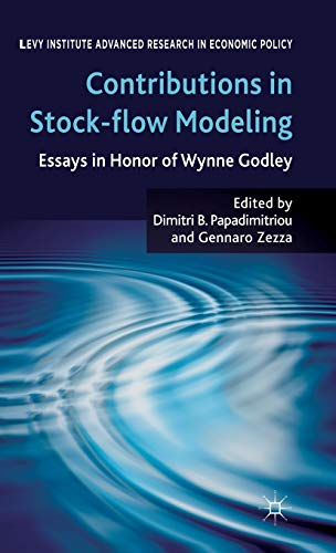 9780230294455: Contributions to Stock-Flow Modeling: Essays in Honor of Wynne Godley (Levy Institute Advanced Research in Economic Policy)