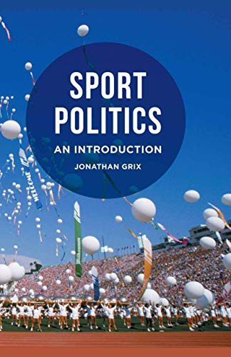 9780230295476: Sport Politics: An Introduction