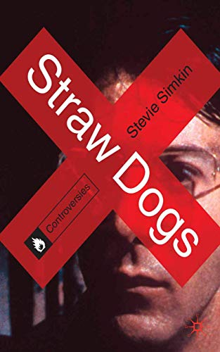 Straw Dogs (Controversies): Stevie Simkin
