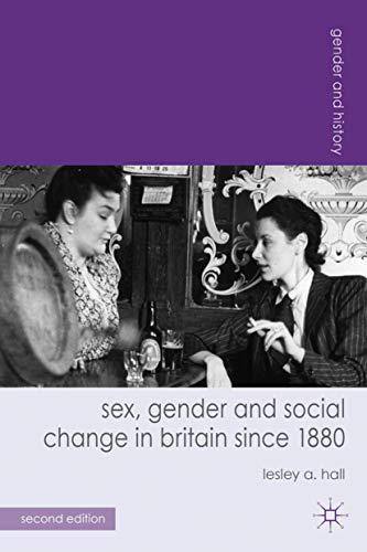 9780230297807: Sex, Gender and Social Change in Britain since 1880 (Gender and History)