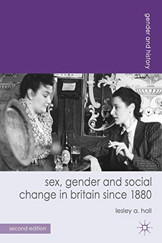 9780230297814: Sex, Gender and Social Change in Britain since 1880 (Gender and History)
