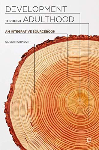 9780230297999: Development through Adulthood: An Integrative Sourcebook
