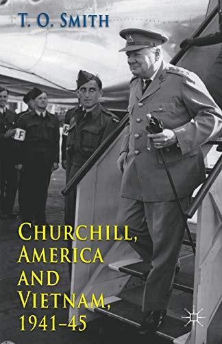 9780230298217: Churchill, America and Vietnam, 1941-45