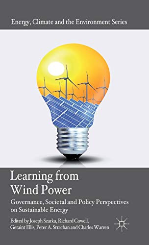 9780230298743: Learning from Wind Power: Governance, Societal and Policy Perspectives on Sustainable Energy (Energy, Climate and the Environment)