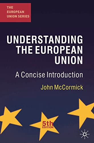 9780230298835: Understanding the European Union: A Concise Introduction (The European Union Series)