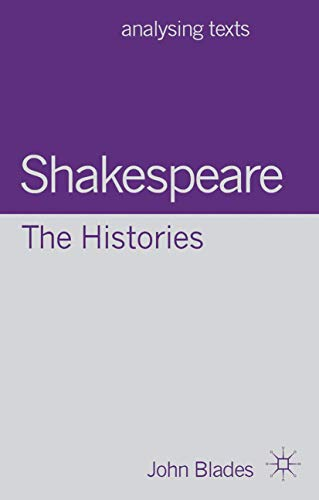 9780230299580: Shakespeare: The Histories (Analysing Texts)