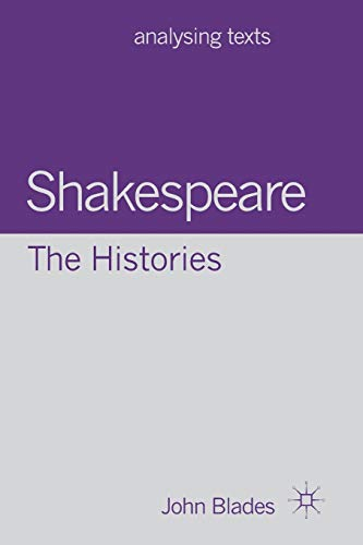 9780230299597: Shakespeare: The Histories (Analysing Texts)