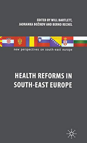 9780230300033: Health Reforms in South-East Europe (New Perspectives on South-East Europe)