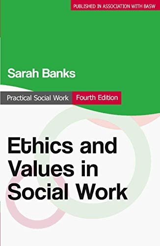 9780230300170: Ethics and Values in Social Work (Practical Social Work Series)