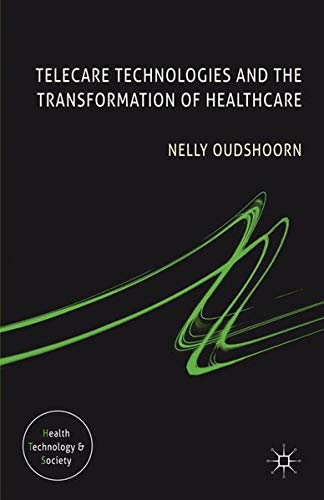 9780230300200: Telecare Technologies and the Transformation of Healthcare