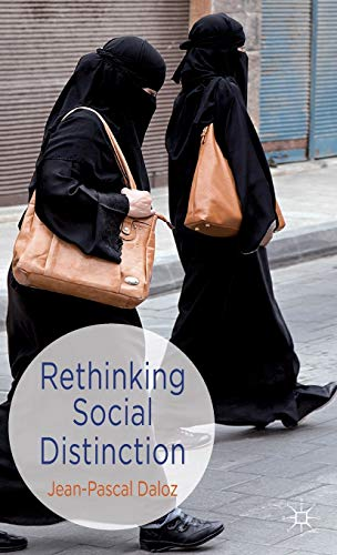 9780230300354: Rethinking Social Distinction