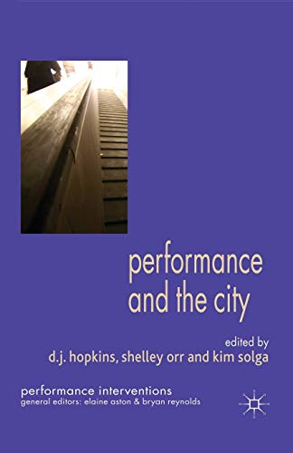 Performance and the City (Performance Interventions)