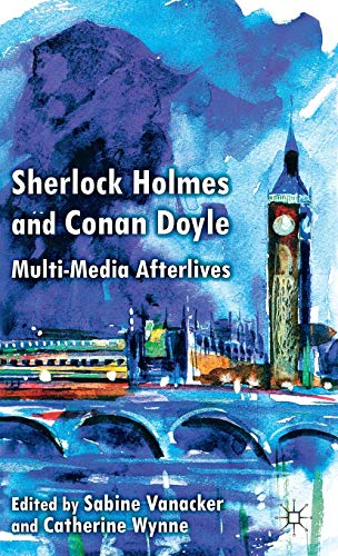9780230300507: Sherlock Holmes and Conan Doyle: Multi-Media Afterlives
