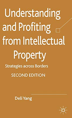 9780230300545: Understanding and Profiting from Intellectual Property: Strategies across Borders