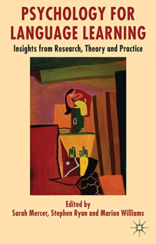 9780230301146: Psychology for Language Learning: Insights from Research, Theory and Practice