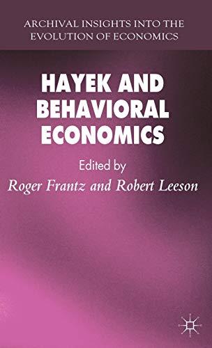 9780230301160: Hayek and Behavioral Economics (Archival Insights into the Evolution of Economics)